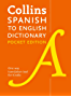 Collins Spanish to English Dictionary (One Way) Pocket Edition: Over 14,000 headwords and 28,000 translations (Collins Pocket)