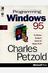 Programming Windows 95 (Microsoft Programming Series) Paperback