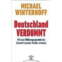 Deutschland verdummt: Wie das Bildungssystem die Zukunft unserer Kinder verbaut
