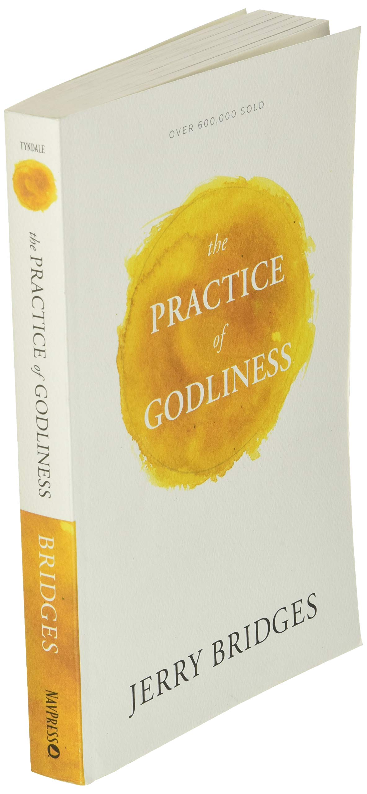 Ebook The Practice Of Godliness By Jerry Bridges
