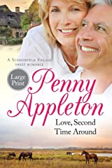 Love, Second Time Around: Large Print Edition (Summerfield Large Print) (Volume 1) Paperback