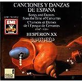 Canciones Y Danzas de Espana