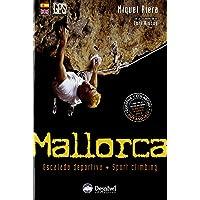 Mallorca - escalada deportiva (Guias De Escalada)