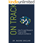 On Track: How To Lead Research Projects With Clarity & Confidence