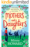 Mothers and Daughters: A wonderful warm novel about family, secrets, and new beginnings