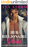 Her Billionaire Dream: A Quickie Collection Short Story (The Sterlings Series Book 1)