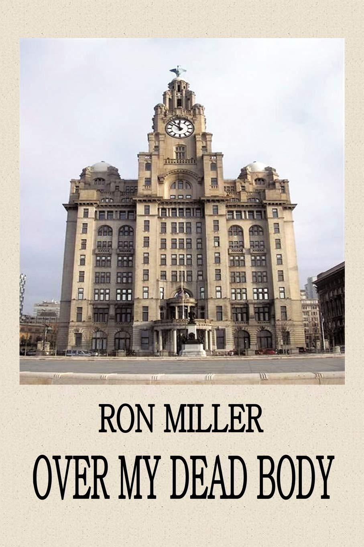 Over My Dead Body: Amazon.es: Miller, Ron: Libros en idiomas ...