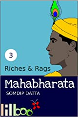 Riches and Rags (The Lilboox Mahabharata Book 3) Kindle Edition