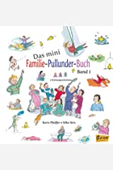 Das mini Familie-Pullunder-Buch: Drei Vorlesegeschichten - Band 1 (German Edition) Kindle Edition