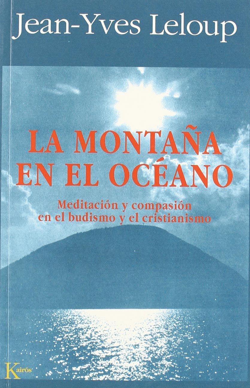 La montaña en el océano: Amazon.es: Leloup, Jean - Yves: Libros