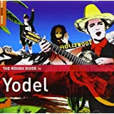 Rough Guide: Yodel