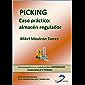 Picking ( Este capitulo pertenece al libro Sistemas de almacenaje y picking )