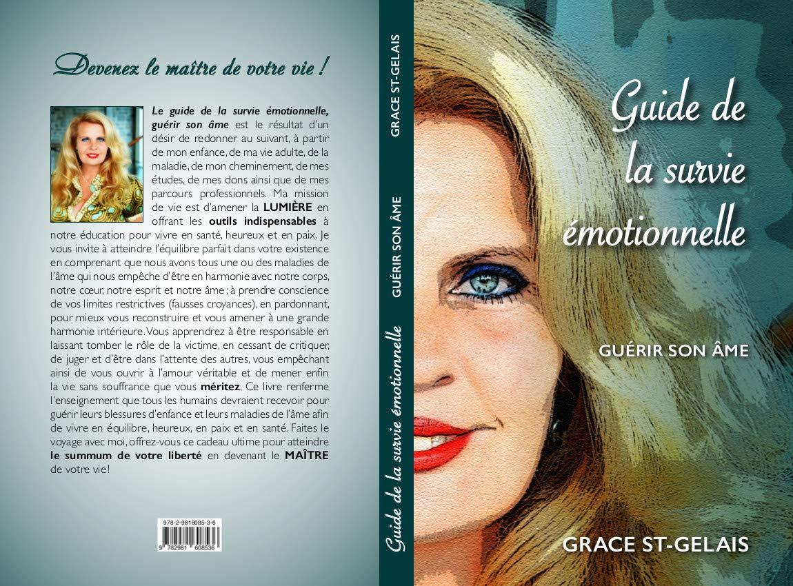 Guide de la survie émotionnelle: Guérir son âme