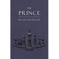 Niccolo Machiavelli's The Prince on The Art of Power: The New Illustrated Edition of the Renaissance Masterpiece on Leadership (The Art of Wisdom)