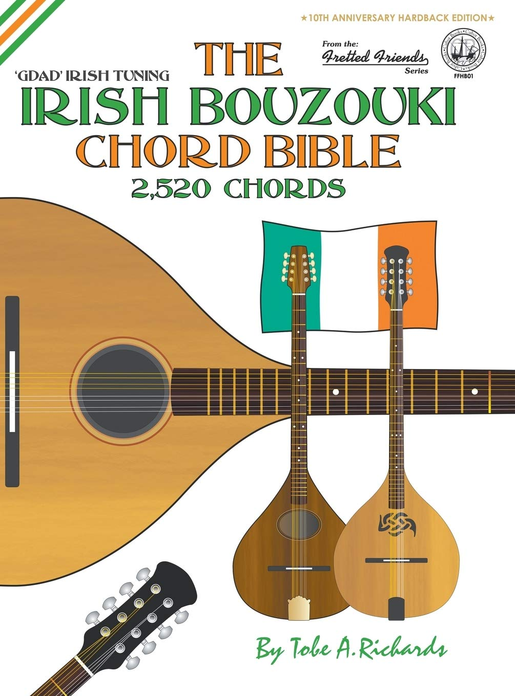 The Irish Bouzouki Chord Bible: GDAD Irish Tuning 2,520 Chords ...