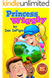 Princess Wiggly: Exercise and nutrition for children