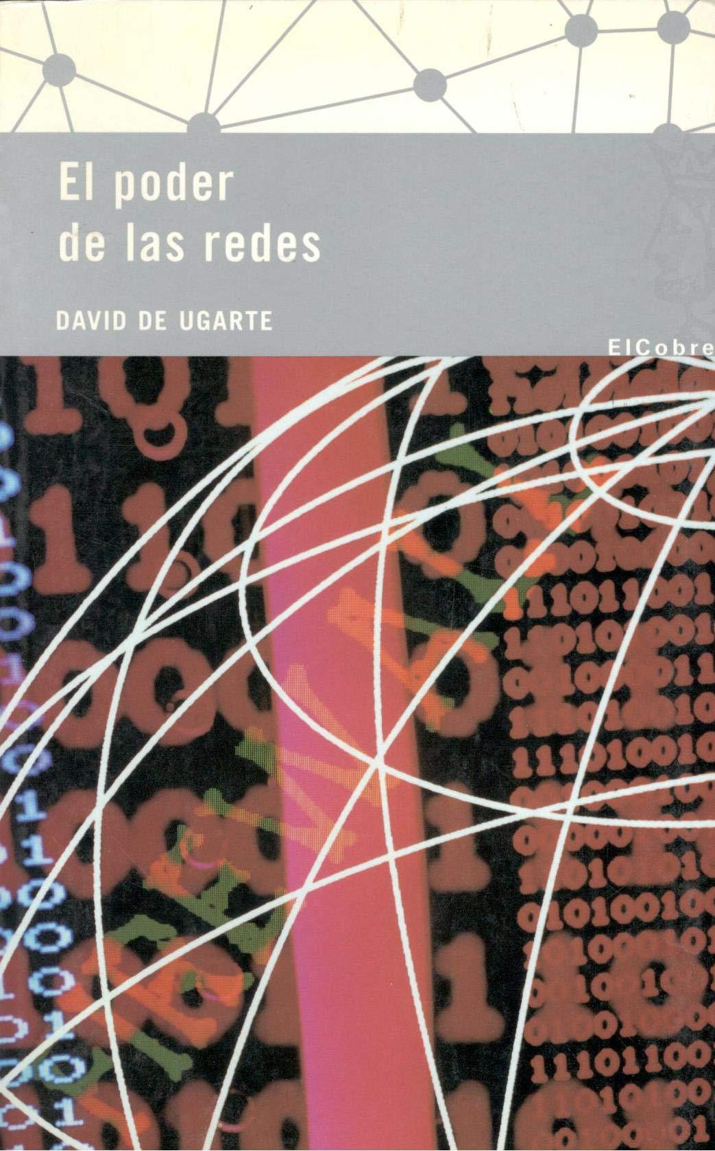 Poder de las redes, el (Planta 29): Amazon.es: Ugarte, David De ...