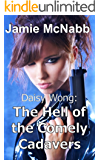 Daisy Wong: The Hell of the Comely Cadavers (English Edition)