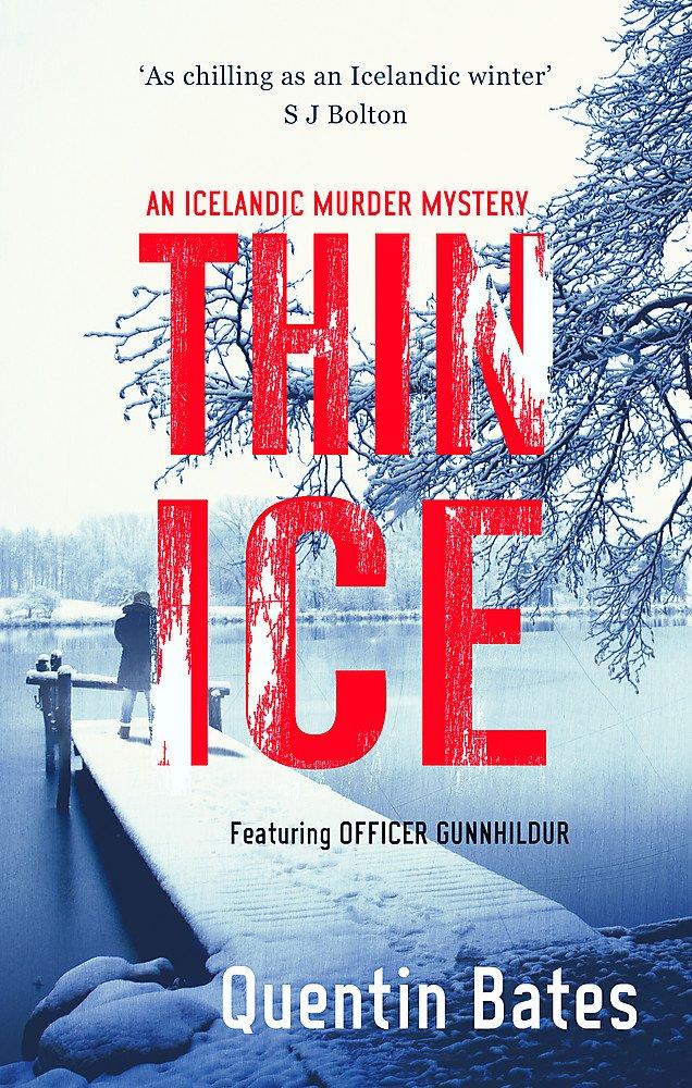 Thin Ice (Gunnhildur Mystery, Band 5)