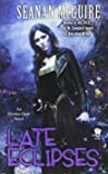 Late Eclipses (October Daye Novels)