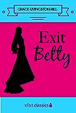Exit Betty (Xist Classics)
