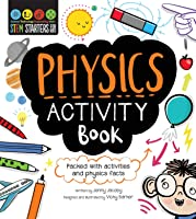 STEM Starters For Kids: Physics Activity Book: