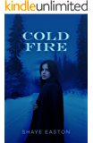 Cold Fire: A Paranormal Novel