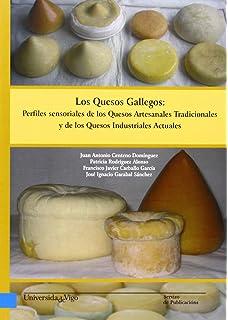 Los quesos gallegos:perfiles sensoriales de los quesos artesanales tradicionales…