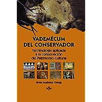 Vademécum del conservador: Terminología aplicada a la conservación