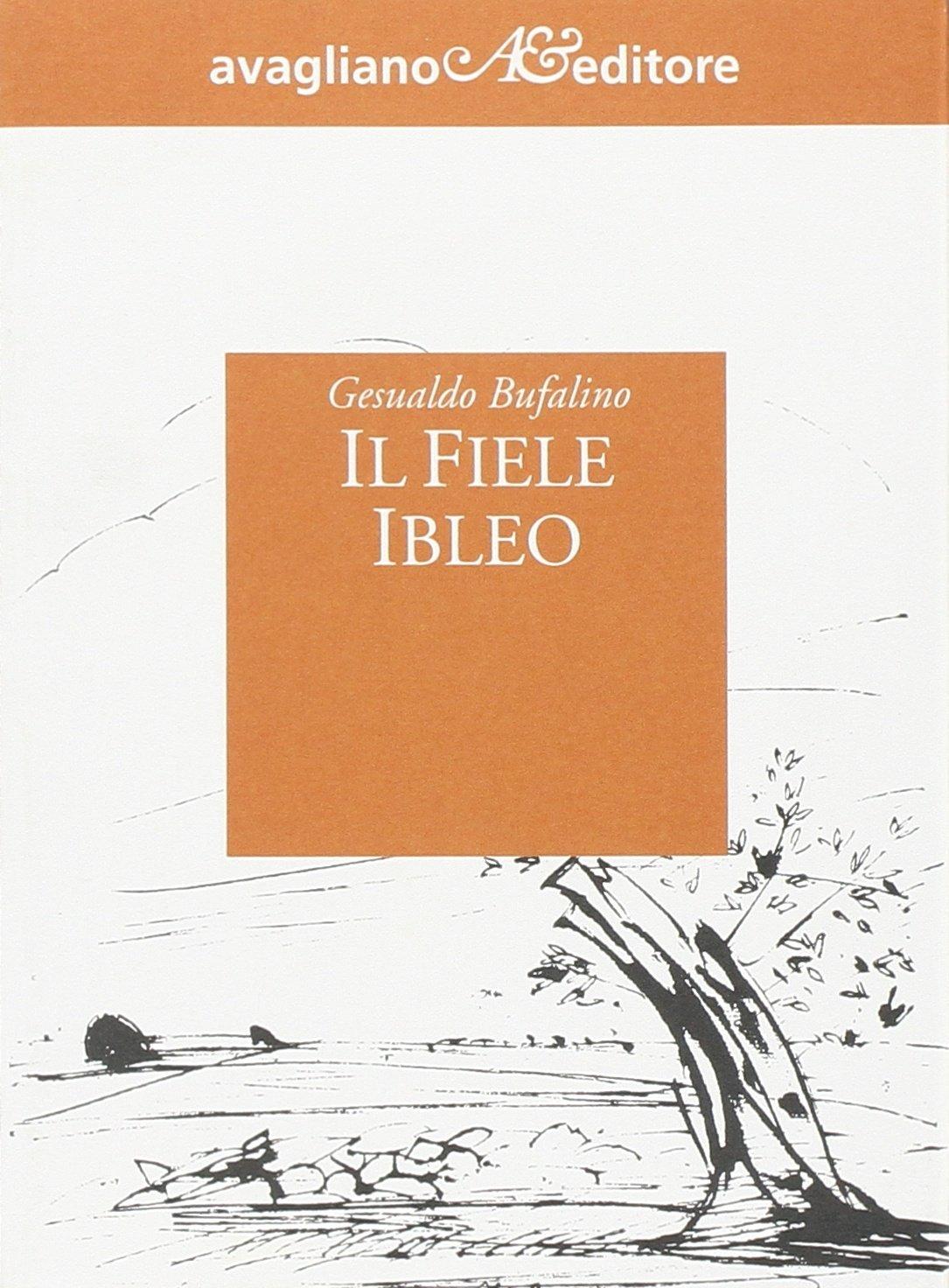 Amazon.it: Il fiele ibleo - Bufalino, Gesualdo - Libri