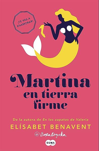 Martina en tierra firme (Horizonte Martina 2) eBook: Benavent, Elísabet: Amazon.es: Tienda Kindle