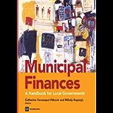 Municipal Finances: A Handbook for Local Governments