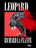 Leopard (Fogarty-Tanaka Series Book 2)
