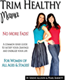 Trim Healthy Mama Plan: The Easy-Does-It Approach to Vibrant Health and a Slim Waistline – September 15, 2015 –