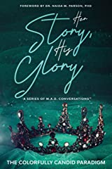 Her Story, His Glory: A Series of M.A.D. Conversations(TM) Paperback