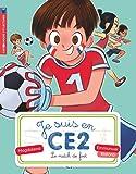 Je suis en CE2, Tome 8 : Le match de foot
