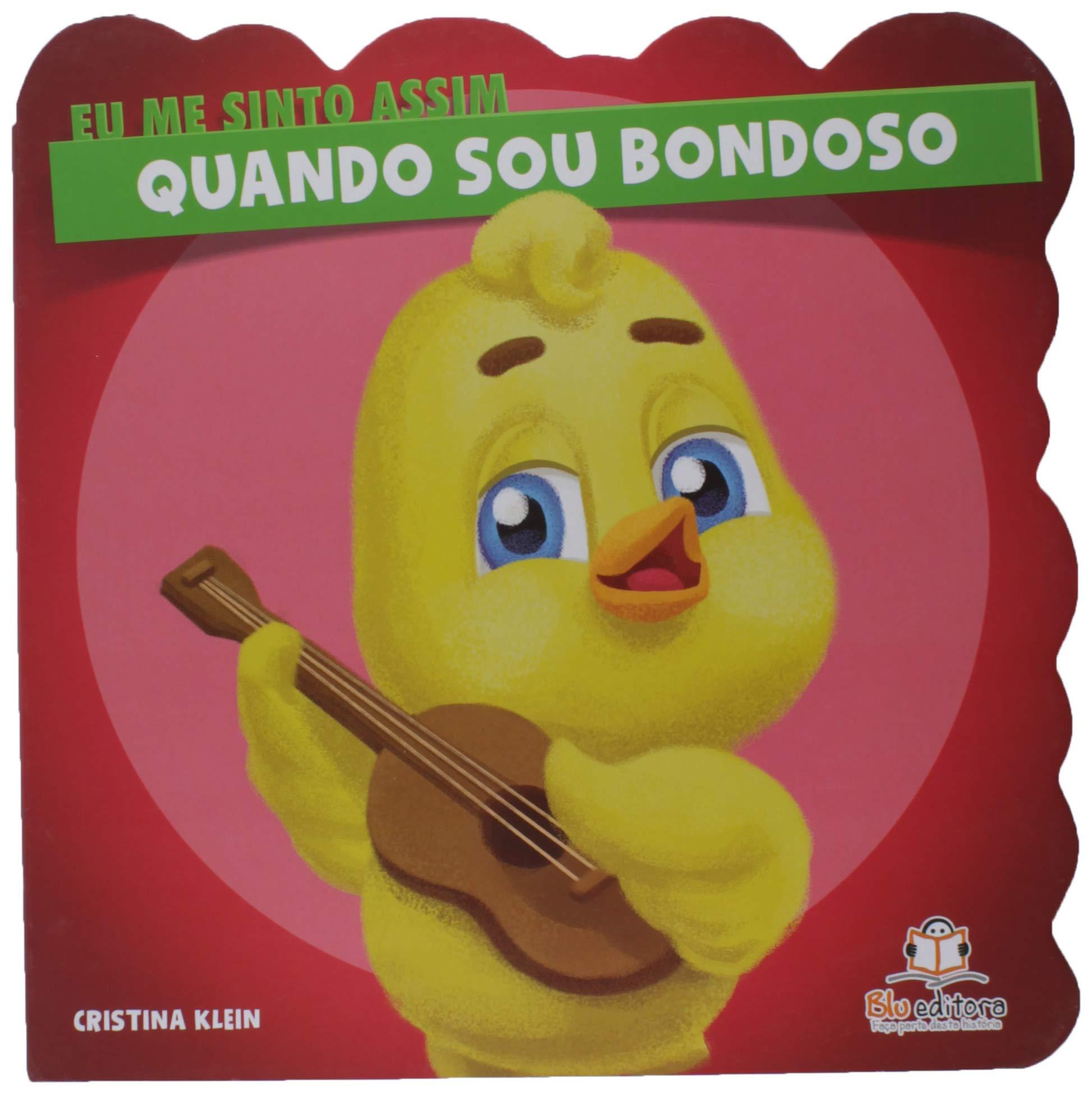 Eu Me Sinto Assim Quando Sou Bondoso Cristina Klein 9788581022956 Amazon Com Books