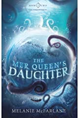 The Mer Queen's Daughter (The Descendants Book 2) Kindle Edition