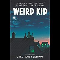 Weird Kid (English Edition)