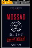 Mossad: Israel's Most Secret Service