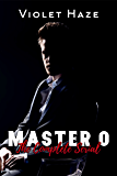 Master O: The Complete Serial (In the Dark Book 2)