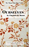 Ourselves (The Home Education Series) (Volume 4)