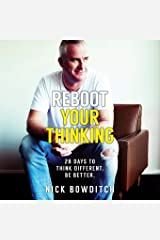 Reboot Your Thinking: 28 Days to Think Different. Be Better Paperback