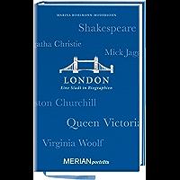 London. Eine Stadt in Biographien: MERIAN porträts (MERIAN Altproduktion)