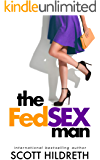 The Fed Sex Man: Hot Contemporary Romance
