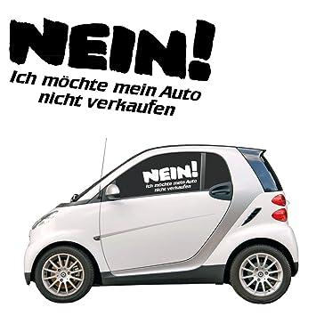 Nein Ich Möchte Mein Auto Nicht Verkaufen Schriftzug
