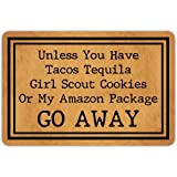 Front Door Mat Welcome Mat Unless You Have Tacos Tequila Girl Scout Cookies Or My Amazon Package Go Away Rubber Non Slip Back