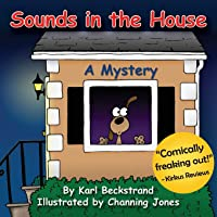 Sounds in the House: A Mystery (Mini-mysteries for Minors)