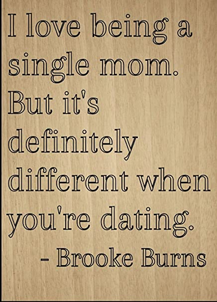 single mother dating quotes