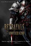 Betrayals of Another Kind: 2016 Fantasy Writers Anthology